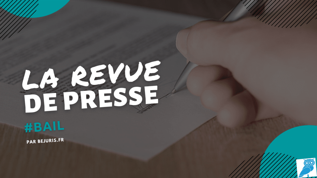 bail revue de presse (wecompress.com)