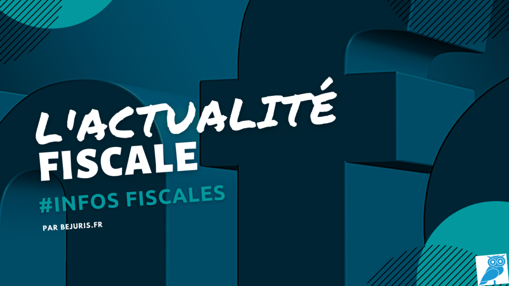 infos fiscales actualité fiscale (wecompress.com)