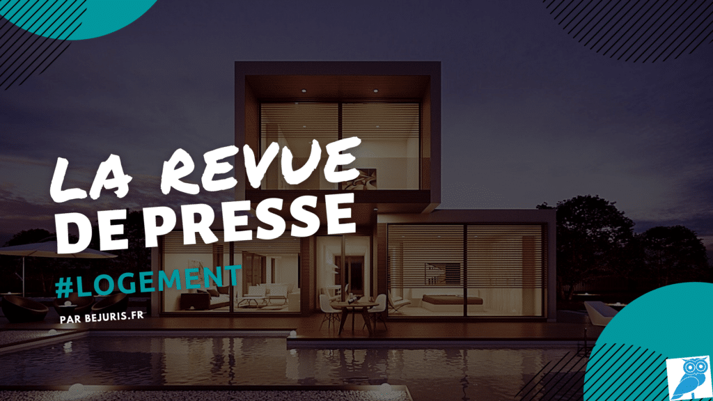 logement general revue de presse (wecompress.com)