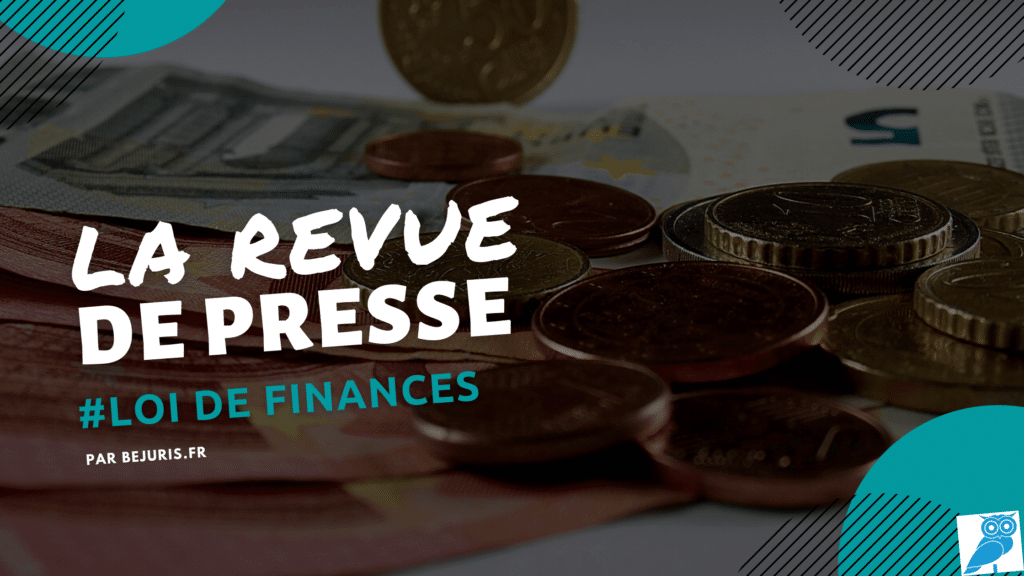 loi de finances revue de presse (wecompress.com)