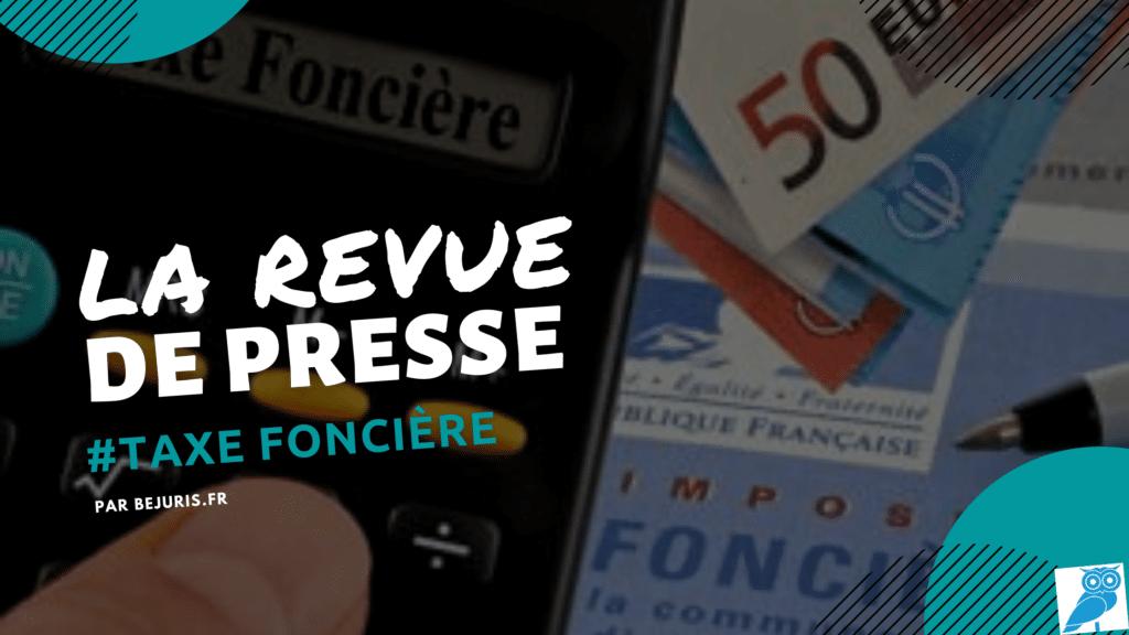 taxe fonciere revue de presse (wecompress.com)